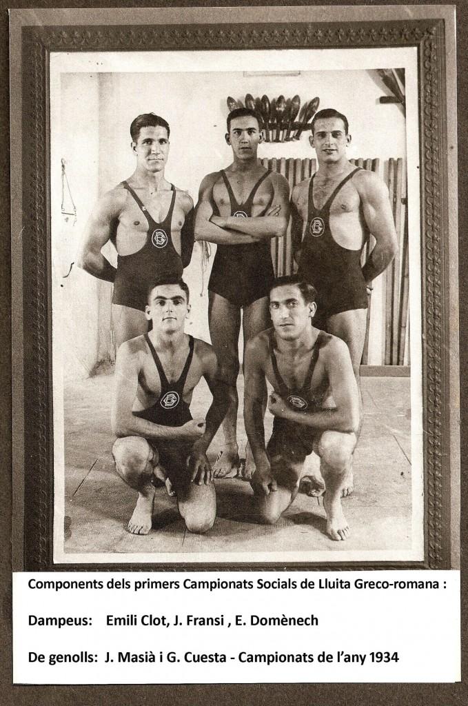 Aquests vam ser uns els primers components de l'equip de Lluita Greco romana del Barcelonès. En primer lloc dempeus podem veure a un molt jove Emili Clot que a l'any 1934 ja participava molt activament als Campionats Socials del Centre.